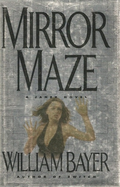 Mirror Maze by William Bayer