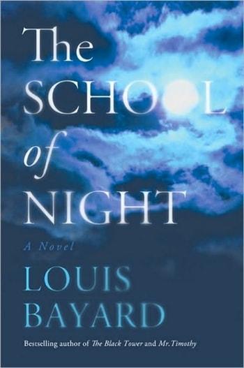 The School of Night by Louis Bayard