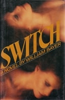 Switch | Bayer, William | Signed First Edition Book