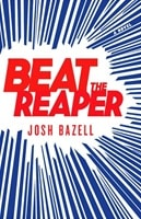 Beat The Reaper | Bazell, Josh | Signed First Edition Book