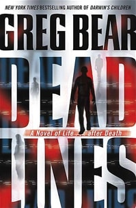 Bear, Greg - Dead Lines (Signed First Edition)