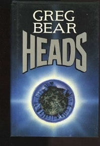 Heads | Bear, Greg | Signed First Edition Book