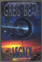 Legacy | Bear, Greg | Signed First Edition Book