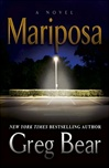 Bear, Greg - Mariposa (Signed First Edition)