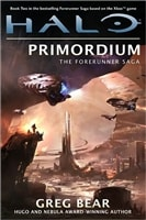 Halo: Primordium | Bear, Greg | Signed First Edition Book