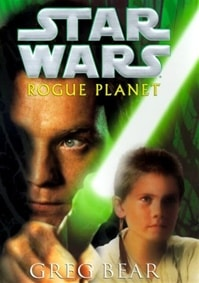 Star Wars: Rogue Planet | Bear, Greg | Signed First Edition Book