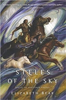 Steles of the Sky | Bear, Elizabeth | First Edition Trade Paper Book
