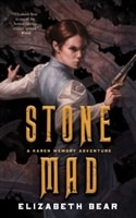 Stone Mad | Bear, Elizabeth | First Edition Trade Paper Book