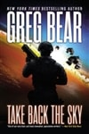 Bear, Greg | Take Back the Sky | Signed First Edition Book