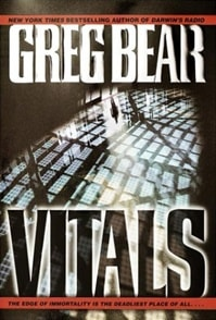 Vitals | Bear, Greg | Signed First Edition Book