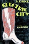 Electric City | Beck, K.K. | First Edition Book
