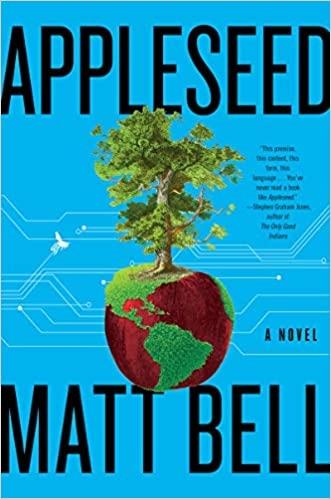 Appleseed by Matt Bell