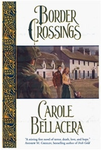 Border Crossings | Bellacera, Carole | First Edition Book