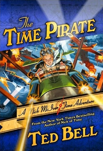 Time Pirate by Ted Bell