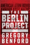 Berlin Project, The | Benford, Gregory | Signed First Edition Book