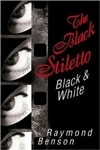 Black Stiletto: Black & White, The | Benson, Raymond | Signed First Edition Book