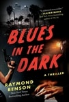 Benson, Raymond | Blues in the Dark | Signed First Edition Copy