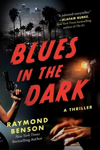 Blues in the Dark by Raymond Benson