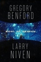Bowl of Heaven | Benford, Gregory & Niven, Larry | Double-Signed 1st Edition