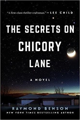 The Secrets on Chicory Lane by Raymond Benson