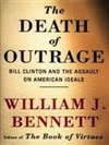 Death of Outrage, The | Bennett, William J. | First Edition Book