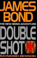 James Bond: Doubleshot | Benson, Raymond | Signed First Edition Book