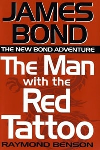 James Bond: Man with the Red Tattoo | Benson, Raymond | Signed First Edition Book