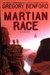 Martian Race | Benford, Gregory | Signed First Edition Book