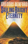Benford, Gregory - Sailing Bright Eternity (Signed First Edition)