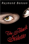 Black Stiletto, The | Benson, Raymond | Signed First Edition Book