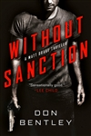 Bentley, Don | Without Sanction | Signed First Edition Book