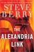 Alexandria Link | Berry, Steve | Signed First Edition Book