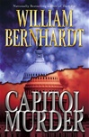 Capitol Murder | Bernhardt, William | Signed First Edition Book