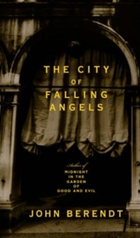 City of Falling Angels, The | Berendt, John | Signed First Edition Book