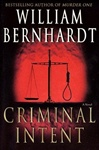 Criminal Intent | Bernhardt, William | Signed First Edition Book