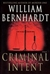 Bernhardt, William - Criminal Intent (Signed First Edition)
