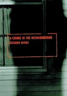 Crime in the Neighborhood, A | Berne, Suzanne | First Edition UK Book