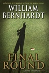 Final Round | Bernhardt, William | Signed First Edition Book