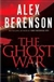 Berenson, Alex - Ghost War (Signed First Edition)