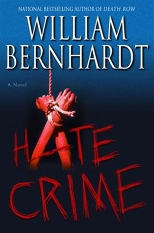 Hate Crime by William Bernhardt