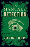 Manual of Detection, The | Berry, Jedediah | Signed First Edition Book