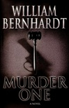 Murder One | Bernhardt, William | Signed First Edition Book