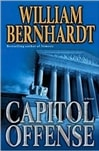 Capitol Offense | Bernhardt, William | Signed First Edition Book