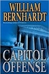 Bernhardt, William - Capitol Offense (Signed First Edition)