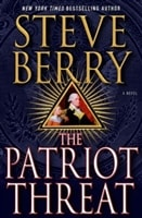 The Patriot Threat by Steve Berry