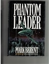 Phantom Leader | Berent, Mark | First Edition Book