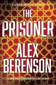 The Prisoner by Alex Berenson
