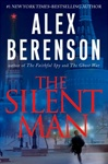 Berenson, Alex - Silent Man, The (Signed First Edition)