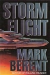 Berent, Mark | Storm Flight | First Edition Book