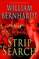 Strip Search | Bernhardt, William | Signed First Edition Book